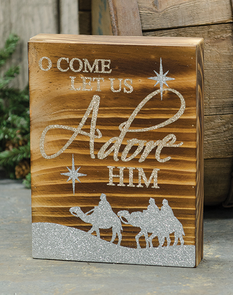 Come Let Us Adore Him sign