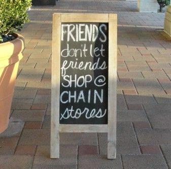friends dont let friends shop chain stores
