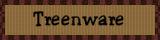 Treenware